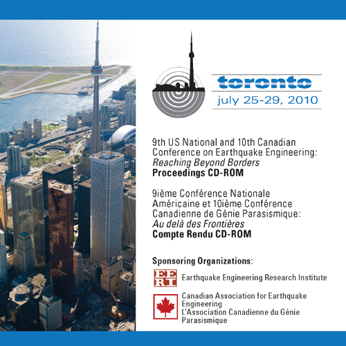 9th U.S. National & 10th Canadian Conference on Earthquake Engineering (9USN/10CCEE): Reaching Beyond Borders, Proceedings DVD-ROM