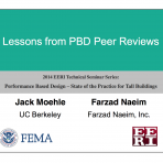 Performance Based Design: State of Practice for Tall Buildings – Lessons From PBD PEER Reviews by J. Moehle  (Video Download)