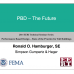 Performance Based Design: State of Practice for Tall Buildings – Future of PBD and ATC 58 by R. Hamburger  (Video Download)