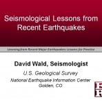Learning from Recent Major Earthquakes: Lessons for Practice – Seismological Lessons (Video Download)