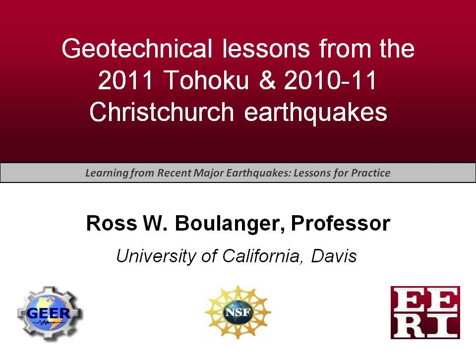 Learning from Recent Major Earthquakes: Lessons for Practice