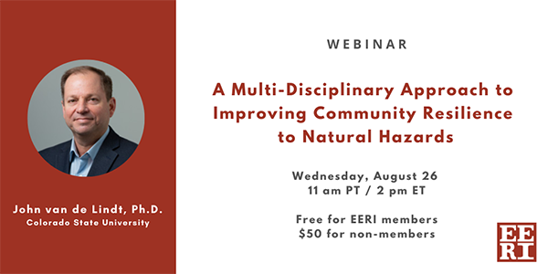 Webinar: A Multi-Disciplinary Approach to Improving Community Resilience to Natural Hazards