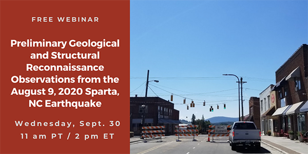 Webinar: Preliminary Geological and Structural Reconnaissance Observations from the August 9, 2020 Sparta, NC Earthquake