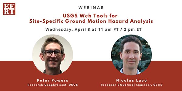 Webinar: USGS Web Tools for Site-Specific Ground Motion Hazard Analysis