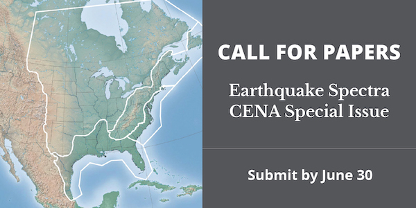 Earthquake Spectra Call for Papers on CENA Special Issue
