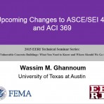 Update on Vulnerable Concrete Buildings: What You Need to Know and Where Should We Go from Here? – Upcoming Changes to ASCE 41 by W. Ghannoum (Video Download)