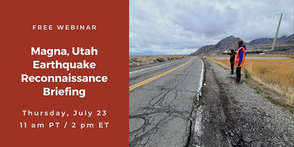Free webinar: Magna, Utah Earthquake Reconnaissance Briefing