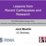 Update on Vulnerable Concrete Buildings: What You Need to Know and Where Should We Go from Here? – Lessons from Recent Earthquake and the NEES R/C Grand Challenge by J. Moehle (Video Download)