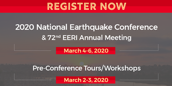 Register now for the 2020 EERI Annual Meeting and NEC!