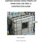 Seismic Strengthening of Earthen Houses using Straps Cut from used car tires: A Construction Guide