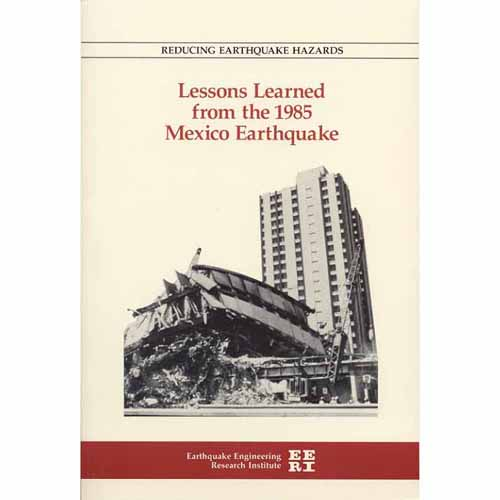 Reducing EQ Hazards: Lessons Learned- 1985 Mexico EQ