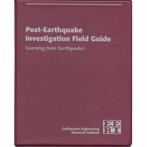 Post Earthquake Investigation Field Guide