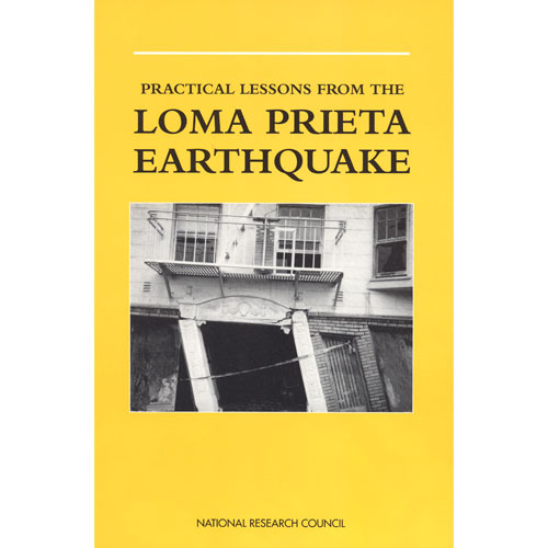 Practical Lessons from the Loma Prieta Earthquake