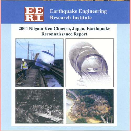 ES 22:S1 (Mar 2006) 2004 Niigata Ken Chuetsu, Japan, Earthquake Reconnaissance Report CD-ROM