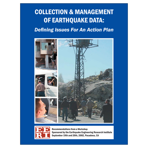 Collection & Management of Earthquake Data: Defining Issues for an Action Plan