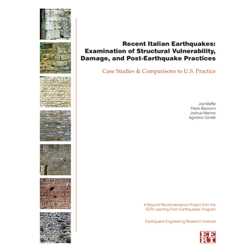 Recent Italian Earthquakes: Examination of Structural Vulnerability, Damage, and Post-Earthquake Practices