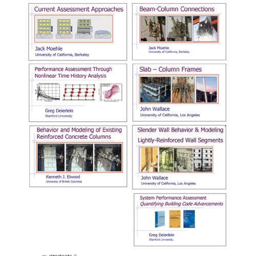 The Complete Set of Video Downloads of presentations from the 2006 seminar on New Information on the Seismic Performance of Existing Concrete Buildings: Seven for the price of six