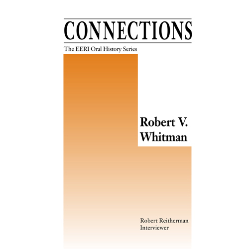 Robert V. Whitman, Oral History Series Vol. 17