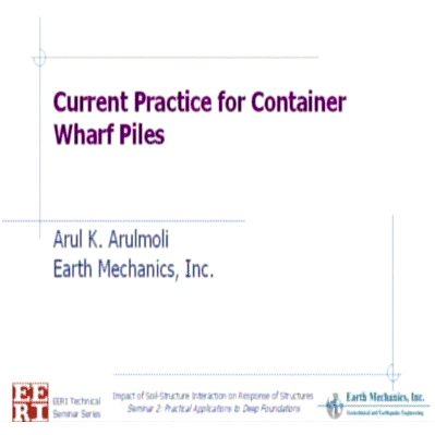 Current Practice for Container Wharf Piles