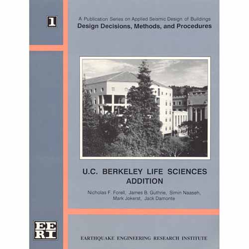 Design Decisions, Methods, and Procedures: U.C. Berkeley Life Sciences Addition