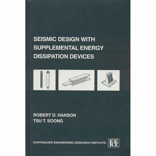 Seismic Design with Supplemental Energy Dissipation Devices
