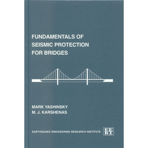 Fundamentals of Seismic Protection for Bridges