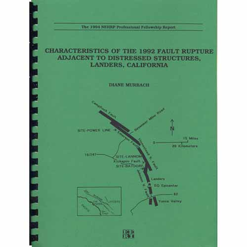 Characteristics of the 1992 Fault Rupture Adjacent to Distressed